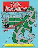 City Dinosaurs af George Fasbinder, Susie Fasbinder, Bill Jones