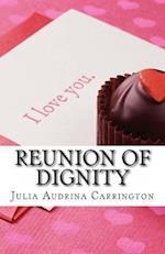 Reunion of Dignity af Julia Audrina Carrington