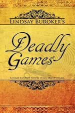 Deadly Games af Lindsay Buroker