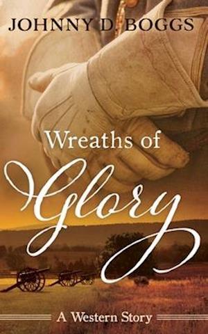Bog, paperback Wreaths of Glory af Johnny D. Boggs