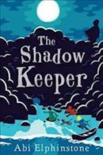 The Shadow Keeper af Abi Elphinstone