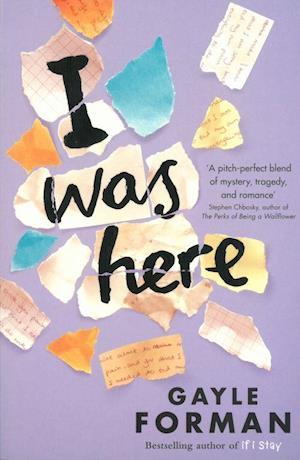 I Was Here af Gayle Forman