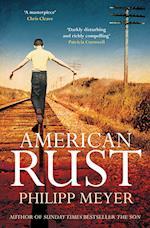 American Rust af Philipp Meyer