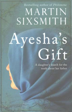 Bog, hardback Ayesha's Gift af Martin Sixsmith