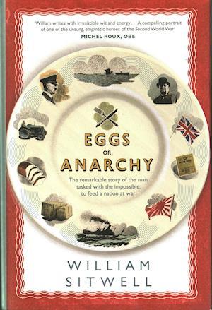 Eggs or Anarchy? af William Sitwell