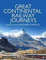 Great Continental Railway Journeys af Rt Hon Michael Portillo