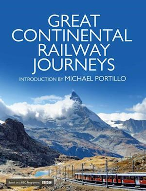 Great Continental Railway Journeys af Michael Portillo