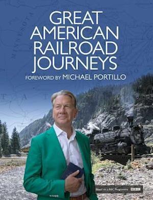 Bog, hardback Great American Railway Journeys af Michael Portillo