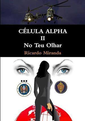 Bog, paperback Celula Alpha II af Ricardo Miranda