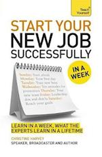 Start Your New Job Successfully in a Week af Christine Harvey