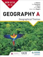 OCR GCSE (9 1) Geography A: Geographical Themes