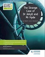 Study and Revise: The Strange Case of Dr Jekyll and Mr Hyde for GCSE