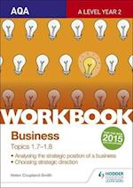 AQA A-Level Business Workbook 3: Topics 1.7-1.8