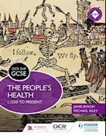 OCR GCSE History SHP: The People s Health c.1250 to present