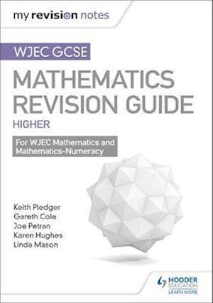 Bog, paperback WJEC GCSE Maths Higher: Mastering Mathematics Revision Guide af Keith Pledger
