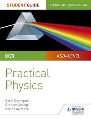 Bog, paperback OCR A-Level Physics Student Guide: Practical Physics af Kevin Lawrence