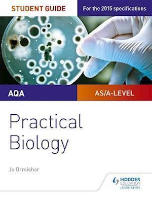 Bog, paperback AQA A-Level Biology Student Guide: Practical Biology af Pauline Lowrie