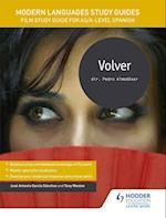 Modern Languages Study Guides: Volver af Jose Antonio Garcia Sanchez