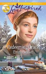 Redeeming Grace (Mills & Boon Love Inspired) (Hannah's Daughters, Book 5) af Emma Miller