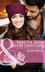 'Twas the Week Before Christmas (Mills & Boon Cherish) af Olivia Miles