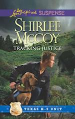 Tracking Justice (Mills & Boon Love Inspired Suspense) (Texas K-9 Unit, Book 1) af Shirlee McCoy
