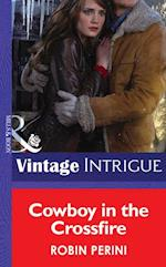Cowboy in the Crossfire (Mills & Boon Intrigue) af Robin Perini