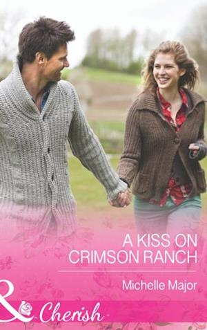Kiss on Crimson Ranch (Mills & Boon Cherish) af Michelle Major