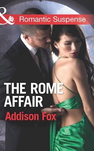 Rome Affair (Mills & Boon Romantic Suspense) (House of Steele, Book 3) af Addison Fox