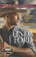 Winning Over the Wrangler (Mills & Boon Love Inspired Historical) (Cowboys of Eden Valley, Book 5) af Linda Ford