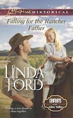 Falling for the Rancher Father (Mills & Boon Love Inspired Historical) (Cowboys of Eden Valley, Book 6) af Linda Ford