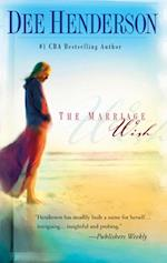 Marriage Wish (Mills & Boon Silhouette) af Dee Henderson