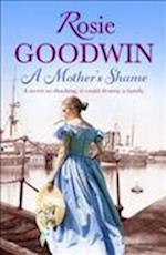 A Mother's Shame af Rosie Goodwin