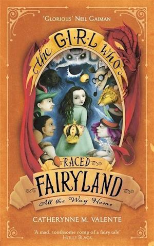 Bog, paperback The Girl Who Raced Fairyland All the Way Home af Catherynne M. Valente