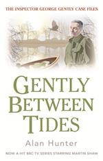 Gently Between Tides (George Gently)