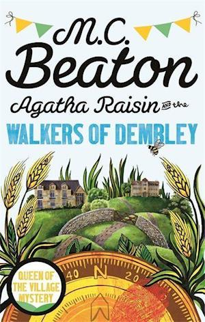 Agatha Raisin and the Walkers of Dembley af M. C. Beaton