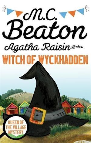 Agatha Raisin and the Witch of Wyckhadden af M. C. Beaton