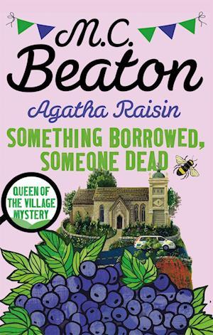 Bog, paperback Agatha Raisin: Something Borrowed, Someone Dead af M. C. Beaton