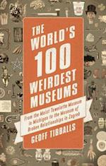 World's 100 Weirdest Museums