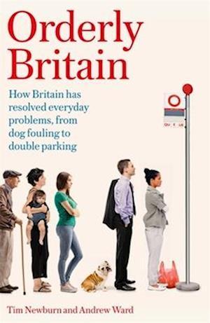 Bog, hardback Orderly Britain af Andrew Ward, Tim Newburn