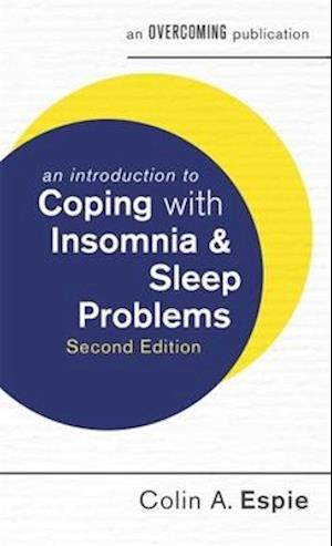 Bog, paperback An Introduction to Coping with Insomnia and Sleep Problems af Colin A. Espie