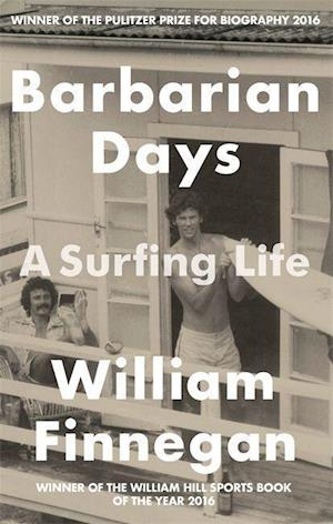 Barbarian Days af William Finnegan
