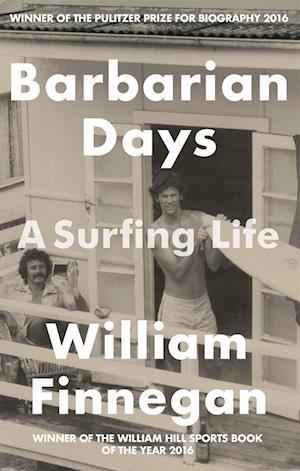Barbarian Days af William Finnegan