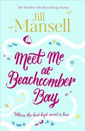 Bog, hardback Meet Me at Beachcomber Bay af Jill Mansell