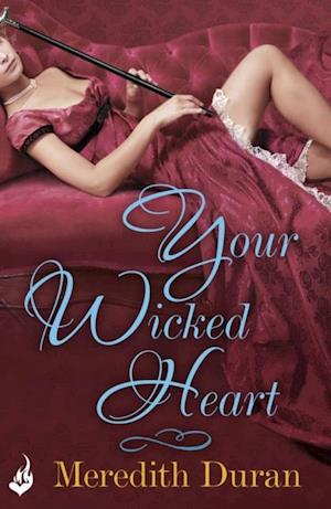 Your Wicked Heart: A Rules for the Reckless Novella 0.5 af Meredith Duran