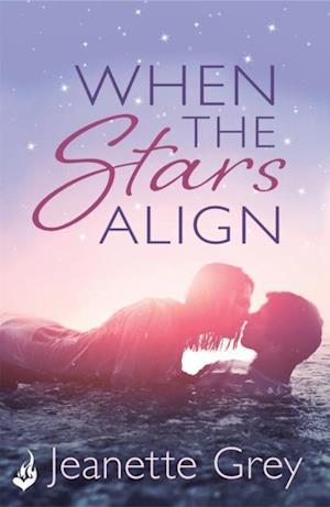 When The Stars Align af Jeanette Grey