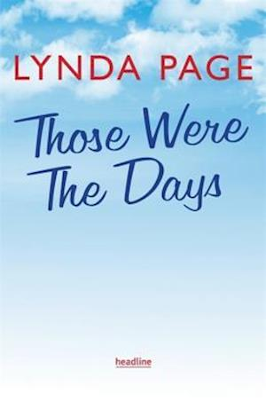 Bog, hardback Those Were the Days af Lynda Page