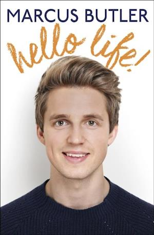 Hello Life! af Marcus Butler