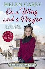 On a Wing and a Prayer (Lavender Road, nr. 3)