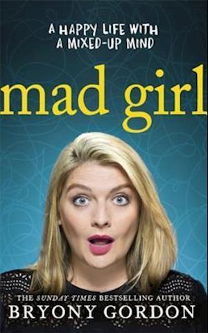 Mad Girl af Bryony Gordon