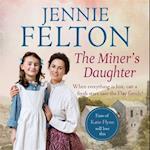 The Miner's Daughter af Jennie Felton